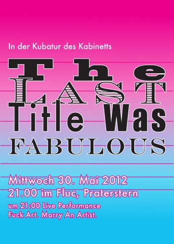 Bild zu In der Kubatur des Kabinetts: The  Last Title Was Fabulous