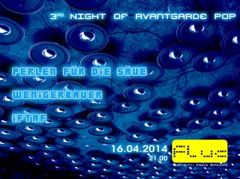 Bild zu 3rd Night of Avantgarde Pop