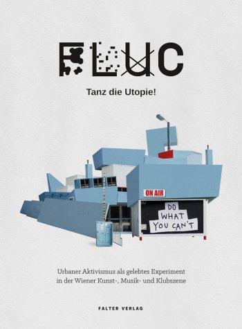 Bild zu Das FLUC BUCH im Fluc um Euro 24,90 oder bei falter.at