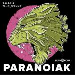Flyer für 02 August Paranoiak pres. by Rush Hour reloaded