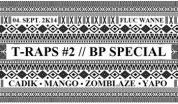 Flyer für 04 September T-RAPS #2 - Flavors of Budapest