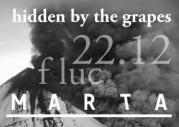 Flyer für 22 Dezember Marta/Hidden by the Grapes