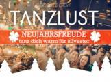 Flyer für 30 Dezember TANZLUST - NEUJAHRSFREUDE