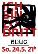 Flyer für 24 Mai ICH BIN ZU DRITT/ DJs FUT
