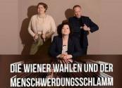 Flyer für 11 Oktober Die Wiener Wahlen und der Menschwerdungsschlamm