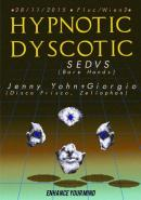 Flyer für 28 November HYPNOTIC DYSCOTIC