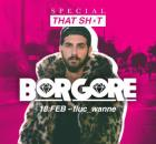 Flyer für 18 Feber THAT SHxT - w/ BORGORE