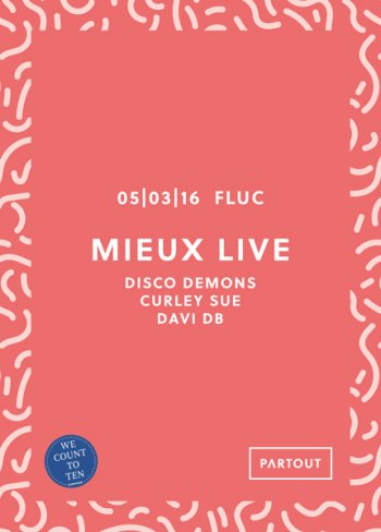 Bild zu Partout x sound:frame: MIEUX live