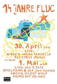 Flyer für 01 Mai 14 JAHRE FLUC (ab 16:00 auf der Terrasse)