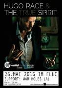 Flyer für 26 Mai Hugo Race & The True Spirit (AUS)/WarHoles (A)