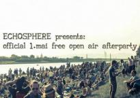 Flyer für 01 Mai ECHOSPHERE Official 1.Mai Free Open Air Afterparty