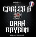 Flyer für 02 July Complete presents Carles S & Dark Bayron