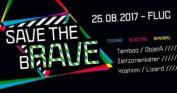 Flyer für 25 August SAVE THE bRAVE