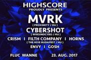 Flyer für 23 August HIGHSCORE w/ MVRK (Proximity)
