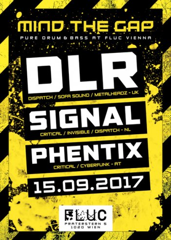 Bild zu MIND THE GAP w/ DLR x SIGNAL x PHENTIX