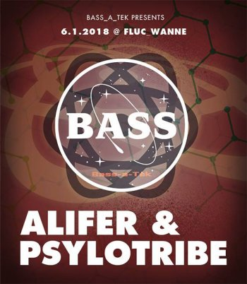 Bild zu Bass_a_Tek presents Alifer & Psylotribe