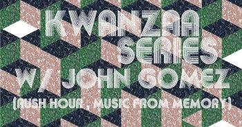 Bild zu Kwanzaa Series - 2 of 3 - with John Gomez