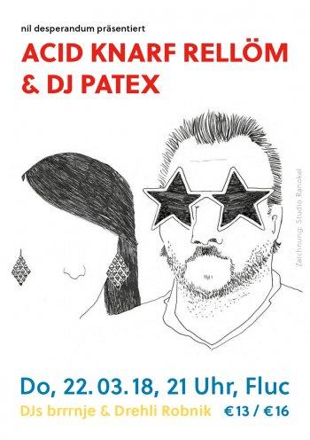 Bild zu ACID KNARF RELLOEM & DJ PATEX