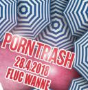 Flyer für 28 April PORNTRASH