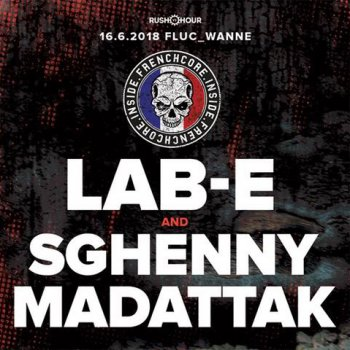 Bild zu Rush hour reloaded presents Lab-E & Sghenny Madattak