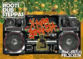 Flyer für 21 December ROOTS.DUB.STEPPAS. AN X-MAS BONANZA