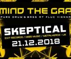 Flyer für 21 December MIND THE GAP w/ Skeptical
