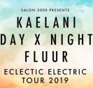 Flyer für 26 March Fluur, Kaelani, Day X Night