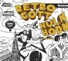 Flyer für 29 March Retrogott & Hulk HodnFear le Funk w/ Retrogott & Hulk Hodn (entbs, DE)