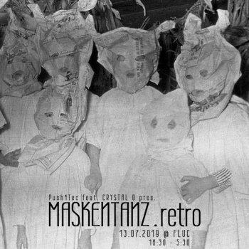 Bild zu Push 4 TeC pres: Maskentanz .retro & Techno Grillerei