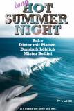 Flyer für 23 August A LONG HOT SUMMER NIGHT