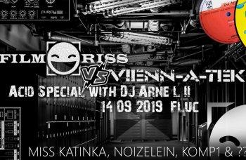 Bild zu Filmriss VS Vienn-a-tek - Acid Special with DJ Arne L II