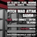 Flyer für 07 December Pitch Mad Attak & Gamm@ / Hardtek / Raggatek / Frenchcore