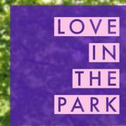 Flyer für 08 August LOVE IN THE PARK